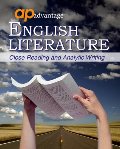 AP Advantage English Literature : Close Reading and Analytic Writing 1st edition cover