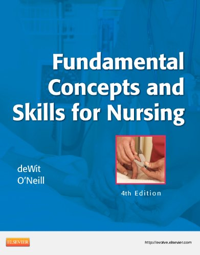 Fundamental Concepts and Skills for Nursing Text and Mosby's Nursing Video Skills 4th 2014 (Student Manual, Study Guide, etc.) edition cover