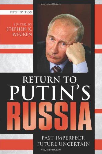 Return to Putin's Russia Past Imperfect, Future Uncertain 5th 2013 edition cover