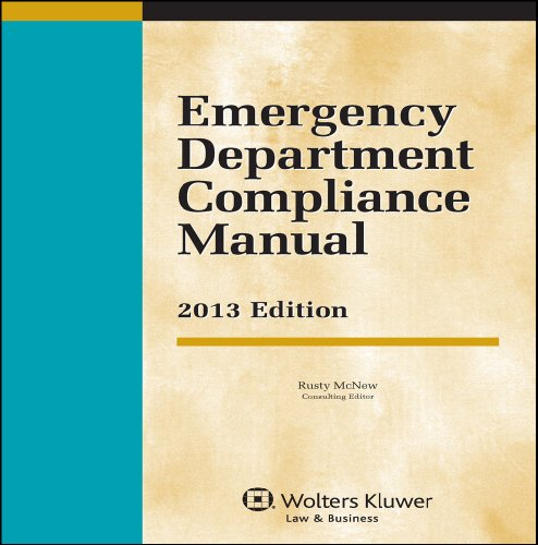 Emergency Department Compliance Manual: 2013 Edition  2013 edition cover