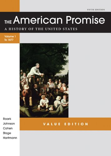 American Promise Value Edition, Volume I: To 1877 A History of the United States 5th 2012 edition cover