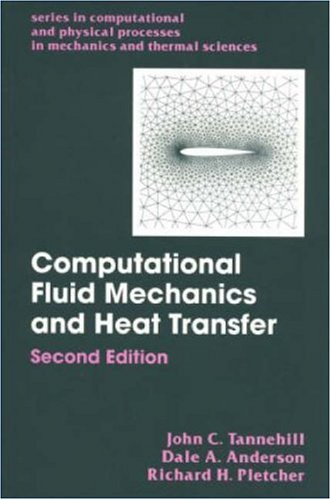 Computational Fluid Mechanics and Heat Transfer  2nd 1997 (Revised) edition cover