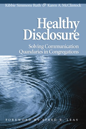 Healthy Disclosure Solving Communication Quandaries in Congregations  2007 edition cover