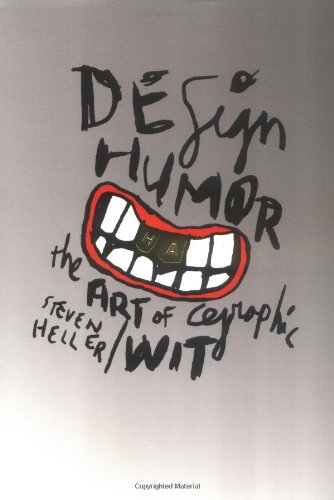 Design Humor The Art of Graphic Wit  2002 edition cover