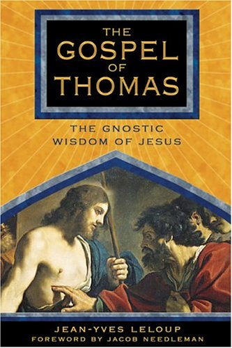 Gospel of Thomas The Gnostic Wisdom of Jesus  2005 edition cover