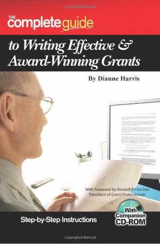 Complete Guide to Writing Effective and Award Winning Grants Step-by-Step Instructions  2007 edition cover
