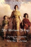 Herland Trilogy Moving the Mountain, Herland, with Her in Ourland  2011 edition cover