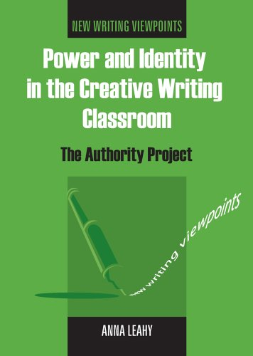 Power and Identity in the Creative Writing Classroom The Authority Project  2005 edition cover