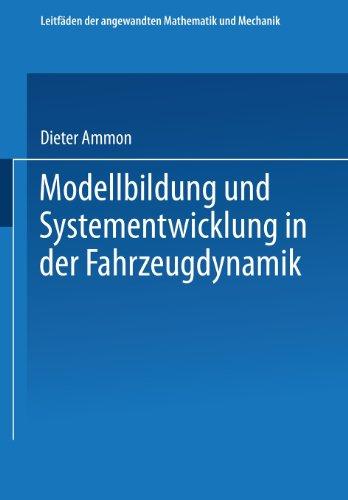 Modellbildung und Systementwicklung in der Fahrzeugdynamik   1997 9783663122463 Front Cover