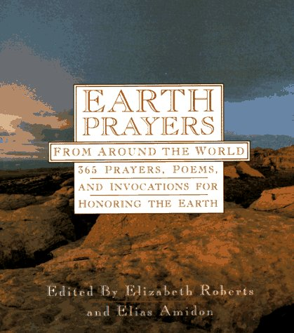 Earth Prayers 365 Prayers, Poems, and Invocations from Around the World  1991 edition cover