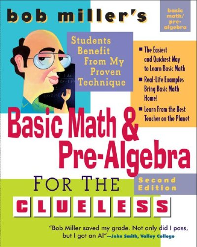 Basic Math and Pre-Algebra for the Clueless  2nd 2007 (Revised) edition cover
