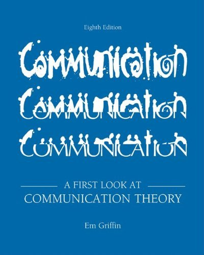 Looseleaf for a First Look at Communication Theory  8th 2012 edition cover