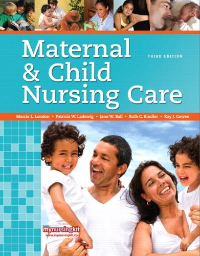 Maternal and Child Nursing Care  3rd 2011 9780135078464 Front Cover