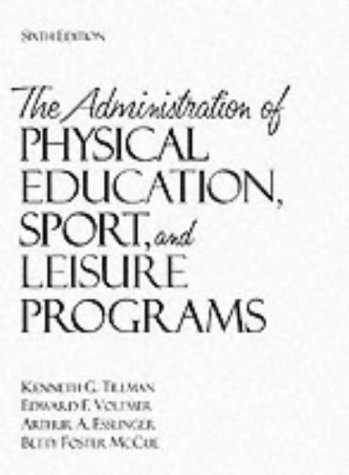 Administration of Physical Education, Sport, and Leisure Programs  6th 1996 edition cover