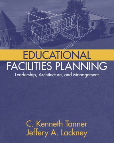 Educational Facilities Planning Leadership, Architecture, and Management  2006 edition cover