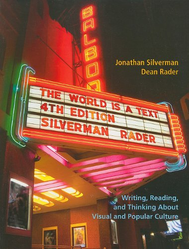 World Is a Text Writing, Reading, and Thinking about Visual and Popular Culture 4th 2012 edition cover
