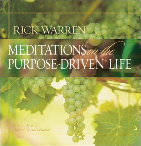 Meditations on the Purpose-Driven� Life   2003 edition cover