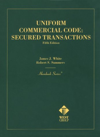 Hornbook on the Uniform Commercial Code, Secured Transactions  5th 2000 (Revised) 9780314239464 Front Cover