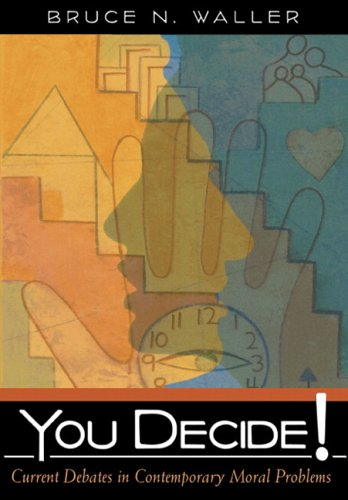 You Decide! Current Debates in Contemporary Moral Problems  2006 edition cover