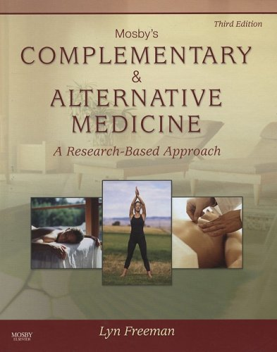 Mosby's Complementary and Alternative Medicine A Research-Based Approach 3rd 2008 edition cover