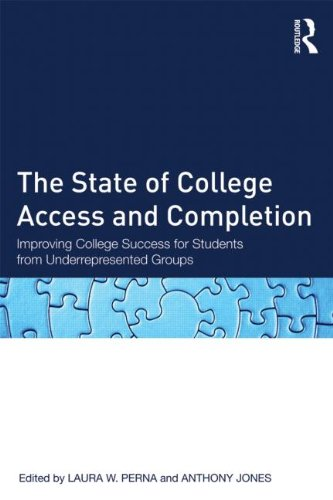 State of College Access and Completion Improving College Success for Students from Underrepresented Groups  2013 edition cover