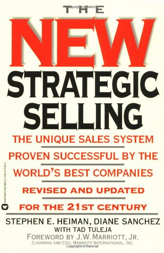 New Strategic Selling The Unique Sales System Proven Successful by the World's Best Companies  1998 (Revised) edition cover
