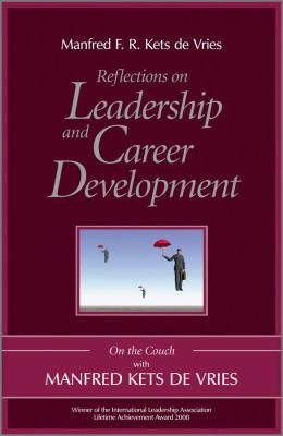 Reflections on Leadership and Career Development On the Couch with Manfred Kets de Vries  2010 9780470742464 Front Cover