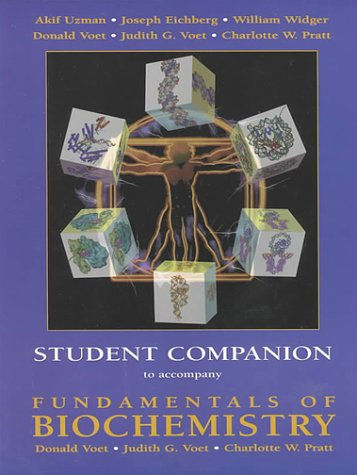Fundamentals of Biochemistry , Student Companion Life at the Molecular Level  2000 (Student Manual, Study Guide, etc.) edition cover