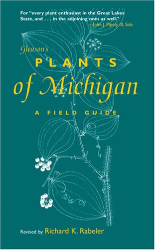 Gleason's Plants of Michigan A Field Guide N/A edition cover