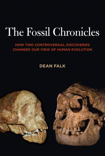 Fossil Chronicles How Two Controversial Discoveries Changed Our View of Human Evolution  2012 edition cover