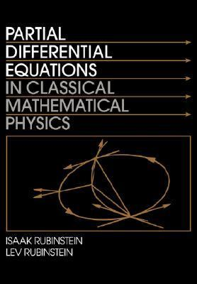 Partial Differential Equations in Classical Mathematical Physics   1998 9780521558464 Front Cover