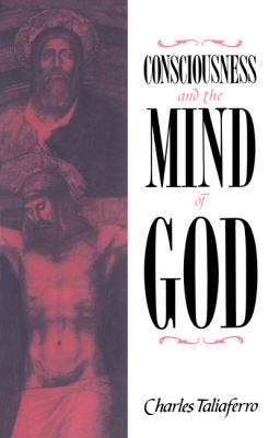 Consciousness and the Mind of God  N/A 9780521673464 Front Cover