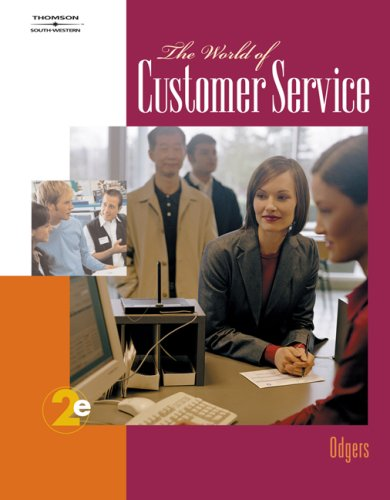 World of Customer Service  2nd 2008 (Revised) 9780538730464 Front Cover