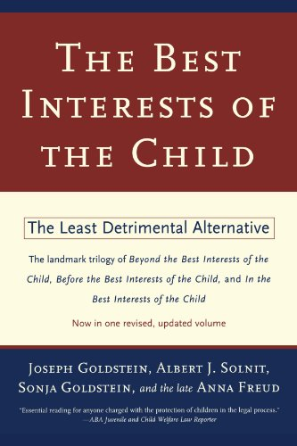 Best Interests of the Child The Least Detrimental Alternative  1998 edition cover