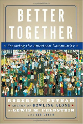 Better Together Restoring the American Community  2003 edition cover