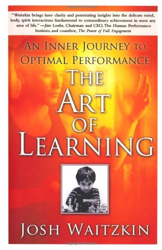 Art of Learning An Inner Journey to Optimal Performance  2008 edition cover