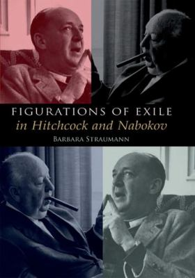 Figurations of Exile in Hitchcock and Nabokov   2008 9780748636464 Front Cover