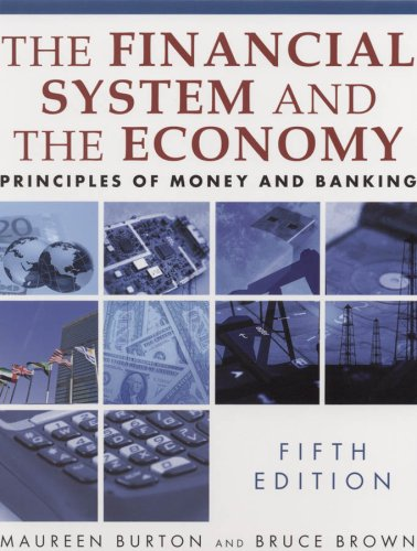 Financial System and the Economy Principles of Money and Banking 5th 2009 (Revised) 9780765622464 Front Cover