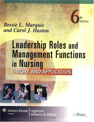 Leadership Roles and Management Functions in Nursing Theory and Application 6th 2008 (Revised) edition cover