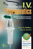 Manual of I. V. Therapeutics Evidence-Based Practice for Infusion Therapy 6th 2014 (Revised) 9780803638464 Front Cover