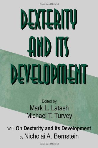 Dexterity and Its Development   1996 9780805816464 Front Cover