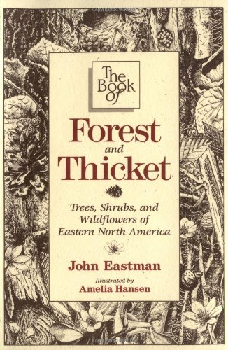 Book of Forest and Thicket Trees, Shrubs, and Wildflowers of Eastern North America  1992 edition cover