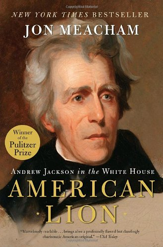 American Lion Andrew Jackson in the White House N/A edition cover