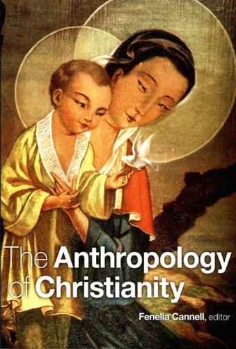 Anthropology of Christianity   2006 (Annotated) edition cover