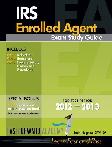 IRS Enrolled Agent Exam Study Guide 2012-2013  2012 9780983279464 Front Cover