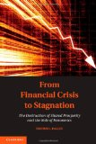 From Financial Crisis to Stagnation The Destruction of Shared Prosperity and the Role of Economics  2013 edition cover