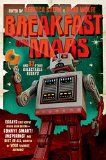 Breakfast on Mars and 37 Other Delectable Essays  N/A edition cover