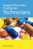 Hospital Pharmacy Practice for Technicians   2015 edition cover