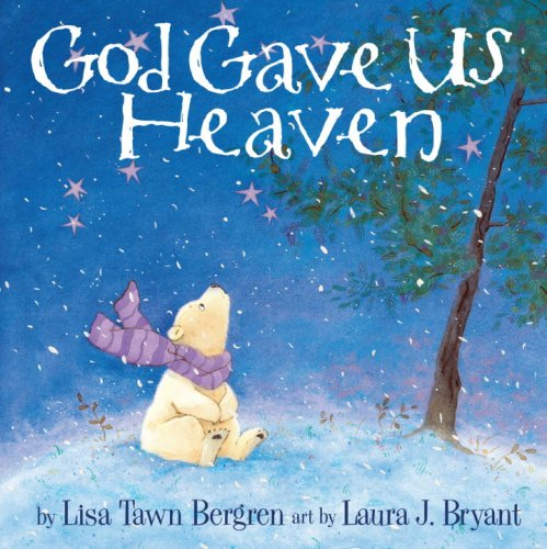 God Gave Us Heaven   2008 9781400074464 Front Cover