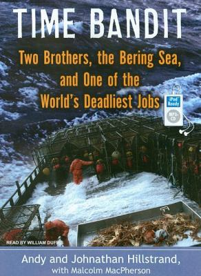 Time Bandit: Two Brothers, the Bering Sea, and One of the World's Deadliest Jobs  2008 edition cover